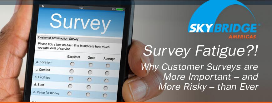 Survey Fatigue?!