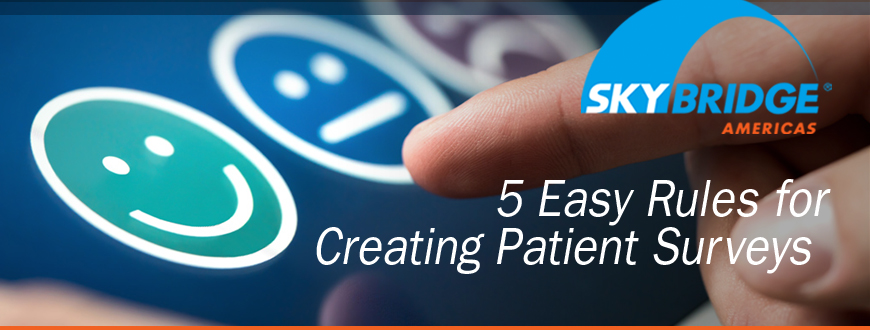 5 Easy Rules for Creating Patient Surveys