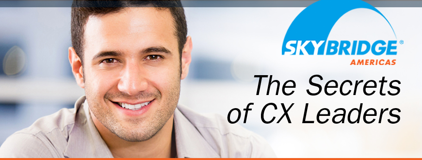 The Secrets of CX Leaders