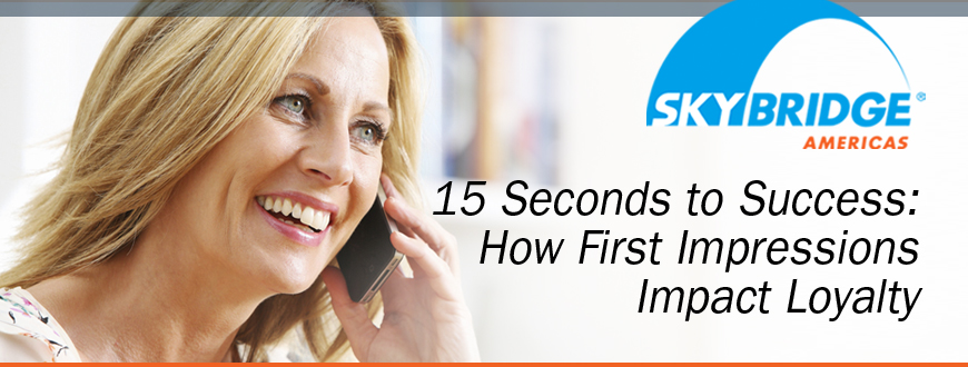 15 Seconds to Success: How First Impressions Impact Loyalty