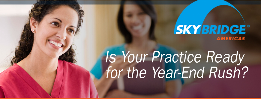 Is Your Practice Ready for the Year-End Rush?