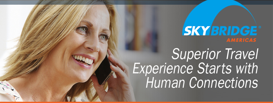 Superior Travel Experience Starts with Human Connections