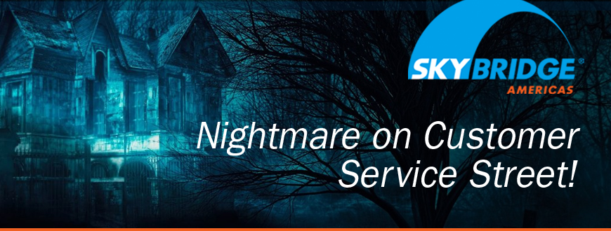 Nightmare on Customer Service Street!