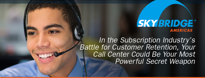 Your Call Center Could Be Your Most Powerful Secret Weapon