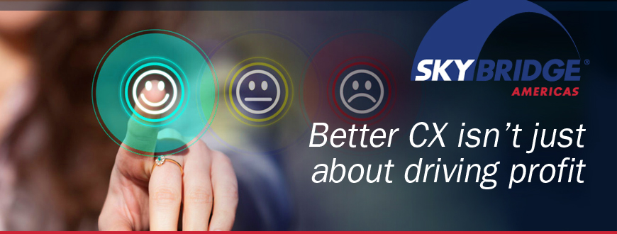 Better CX isn't just about driving profit